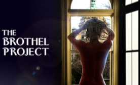 The Brothel Project: One Strange Journey