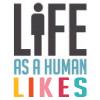 Life As A Human Likes…6