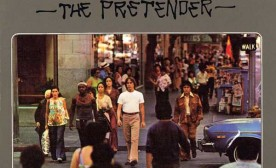 The Popculturist Looks Back at Jackson's Browne's The Pretender