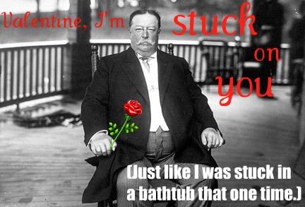 Taft valentine
