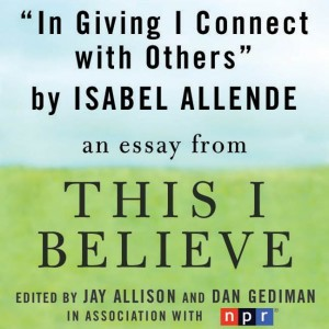 In Giving I Connect with Others by Isabel Allende