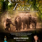 Click Here To Watch Return To The Forest at www.worldelephantday.org