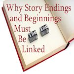 Why Story Beginnings and Endings Must Be Linked