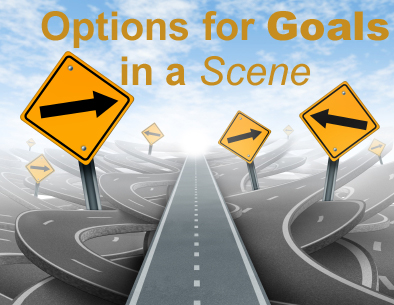 Structuring Your Story's Scenes, Pt. 3: Options for Goals in a Scene