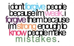 """I'm Strong Enough""   Sayingimages.com   http://sayingimages.com/im-strong-enough-to-know-people-make-mistakes/#"