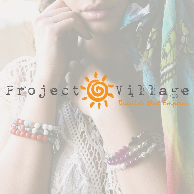 Project Village ~ Bracelets that Empower