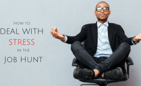 7 Ways to Tackle Stress on the Job Hunt
